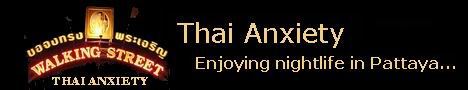 Thai Anxiety: Enjoying nightlife in Pattaya...